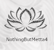 Nothing But Metta4